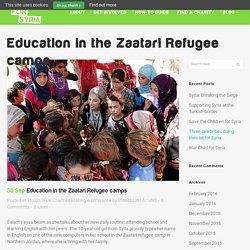 Education in the Zaatari Refugee camps - Help for Syria