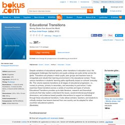 Educational Transitions - Divya Jindal-Snape - Häftad (9780415647434)