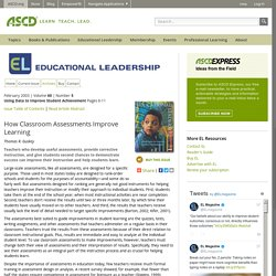 Educational Leadership:Using Data to Improve Student Achievement:How Classroom Assessments Improve Learning