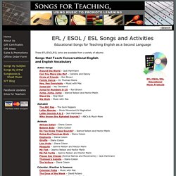 EFL / ESOL / ESL Educational Songs and Activities: Song Lyrics for Teaching English as a Second Language