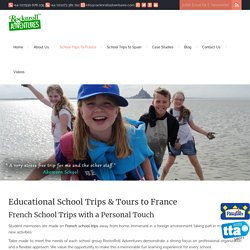 School Trips to France – Educational French Tours – Rocknroll Adventures