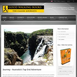 Top End Journey, Educational Travel Adventures, Australia, Tanami, Kimberley, Kakadu