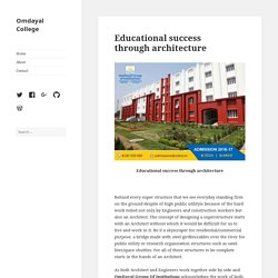 Educational success through architecture – Omdayal College