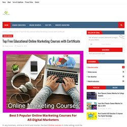 Top Free Educational Online Marketing Courses with Certificate