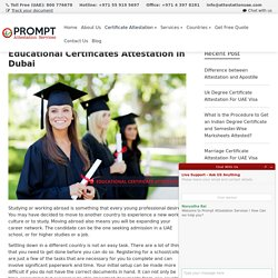 Educational Certificates Attestation in Dubai - Prompt Attestation Services