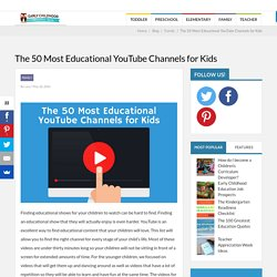 The 50 Most Educational YouTube Channels for Kids - Early Childhood Education Zone