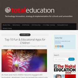 Top 10 Fun & Educational Apps for Children - Total Education : Total Education