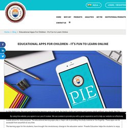 Educational Apps For Children - It's Fun to Learn Online