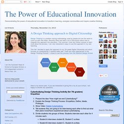 The Power of Educational Innovation: A Design Thinking approach to Digital Citizenship