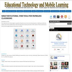 Great Educational Web Tools for Paperless Classrooms