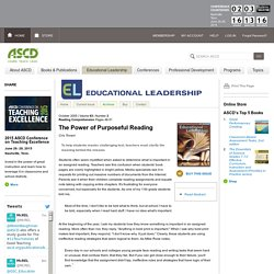 Educational Leadership:Reading Comprehension:The Power of Purposeful Reading