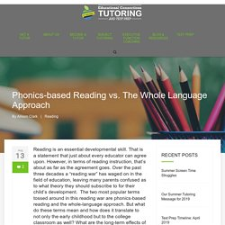 Phonics-based Reading vs. The Whole Language Approach - Educational Connections