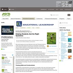 Educational Leadership:The Constructivist Classroom:Helping Students Ask the Right Questions