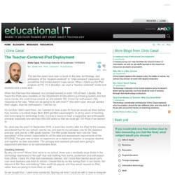 Chris Casal - The Teacher-Centered iPad Deployment