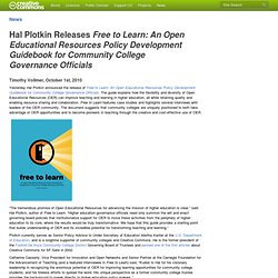 Hal Plotkin Releases Free to Learn: An Open Educational Resources Policy Development Guidebook for Community College Governance Officials