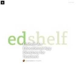 Edshelf: An Educational App Directory for Teachers