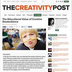The Educational Value of Creative Disobedience