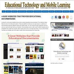 4 Good Websites That Provide Educational Documentaries