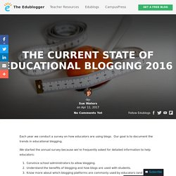 The Current State of Educational Blogging 2016 – The Edublogger