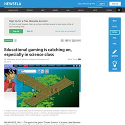 Educational gaming is catching on, especially in science class