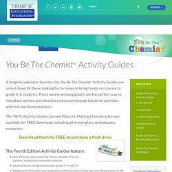 You Be The Chemist® Activity Guides – Chemical Educational Foundation