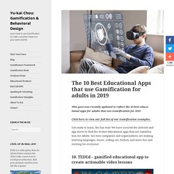 The 10 Best Educational Apps that use Gamification for adults in 2018