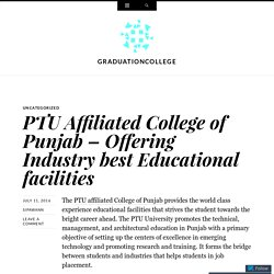 PTU Affiliated College of Punjab – Offering Industry best Educational facilities