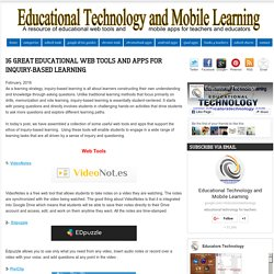 16 Great Educational Web Tools and Apps for Inquiry-based Learning