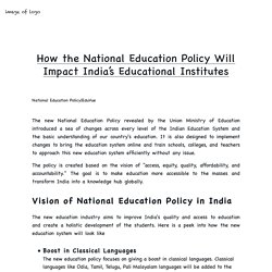 How the National Education Policy Will Impact India's Educational Institutes