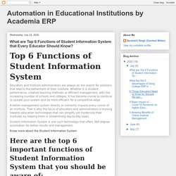 Automation in Educational Institutions by Academia ERP: What are Top 6 Functions of Student Information System that Every Educator Should Know?