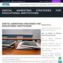 DIGITAL MARKETING STRATEGIES FOR EDUCATIONAL INSTITUTIONS