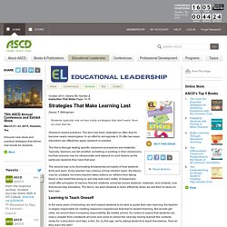 Educational Leadership:Instruction That Sticks:Strategies That Make Learning Last