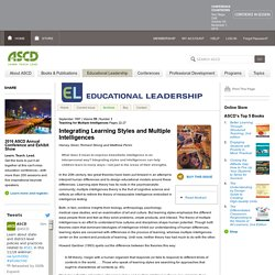 Educational Leadership:Teaching for Multiple Intelligences:Integrating Learning Styles and Multiple Intelligences