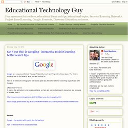 Get Your PhD in Googling - interactive tool for learning better search tips