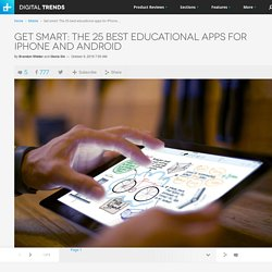 The 25 Best Educational Apps for iPhone and Android
