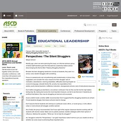 Educational Leadership:Helping Struggling Students:The Silent Strugglers