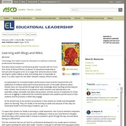 Educational Leadership:How Teachers Learn:Learning with Blogs and Wikis