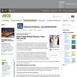 Educational Leadership:Students Who Challenge Us:Eight Things Skilled Teachers Think, Say, and Do