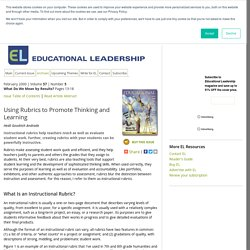 Educational Leadership:What Do We Mean by Results?:Using Rubrics to Promote Thinking and Learning