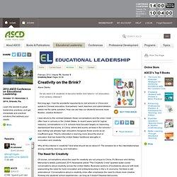 Educational Leadership:Creativity Now!:Creativity on the Brink?