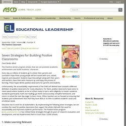 Educational Leadership:The Positive Classroom:Seven Strategies for Building Positive Classrooms
