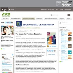Educational Leadership:Getting Students to Mastery:The Value of a Pointless Education