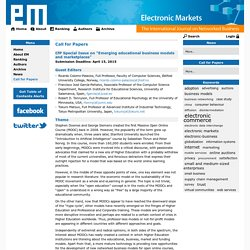 "Electronic Markets: CfP Special Issue on ""Emerging educational business models and marketplaces"""