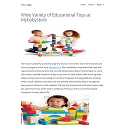 Wide Variety of Educational Toys at Mybabystore