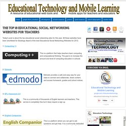 The Top 18 Educational Social Networking Websites for Teachers
