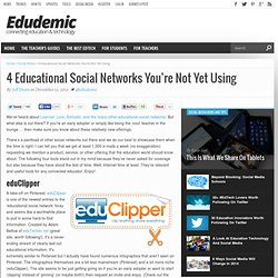 4 Educational Social Networks You're Not Yet Using