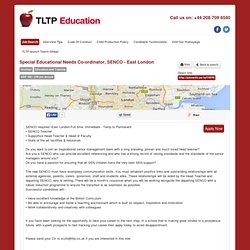 Special Educational Needs Co-ordinator, SENCO - East London in East London, England - TLTP Education