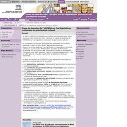 UNESCO : base de données sur les législations nationales du patrimoine culturel