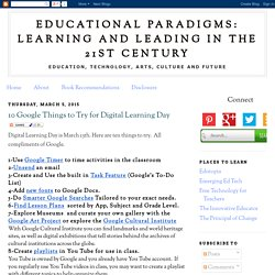 Educational Paradigms: Learning and Leading in the 21st Century: 10 Google Th...