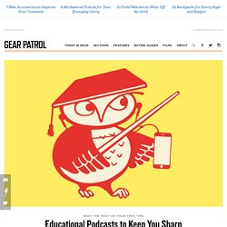 10 Best Educational Podcasts